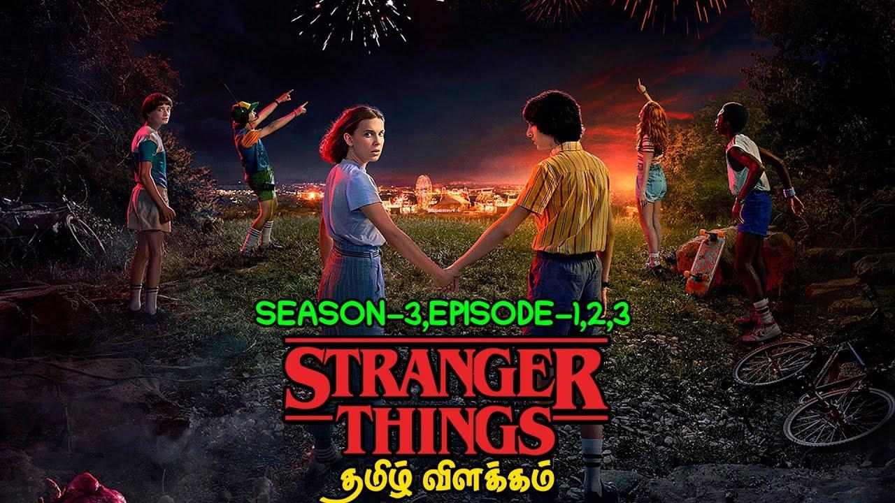 Download Stranger Things | Season-3 | Episode-1,2,3 | Explained in tamil | தமிழ் விளக்கம்