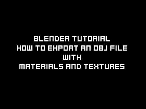 How To Export An OBJ File With Textures - (Blender Tutorial)