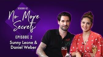 Sunny Leone & Daniel Weber on marriage, judgements, Nisha, Asher, Noah & paparazzi | No More Secrets