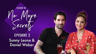 Sunny Leone & Daniel Weber on marriage, judgements, Nisha, Asher, Noah & paparazzi | No More Secrets