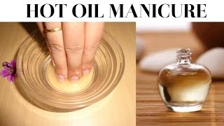NAIL MANICURE : HOT OIL MANICURE AT HOME |GET BEAUTIFUL STRONG NAILS |Cuticle Repair