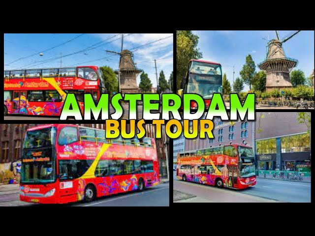 Amsterdam CitySightseeing  Bus Tour 4K