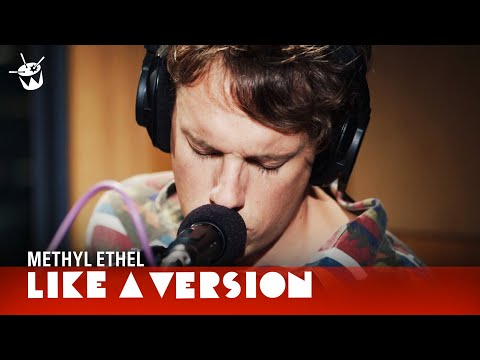 Methyl Ethel cover Justin Timberlake 'Cry Me A River' for Like A Version
