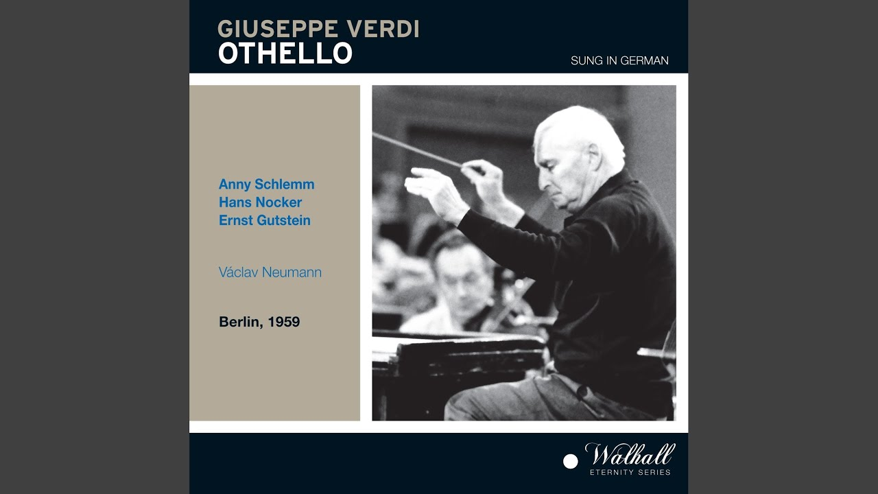 Otello (Sung in German) , Act II: Act II: Wo du hinschaust, strahlen die Augen (Chorus,...