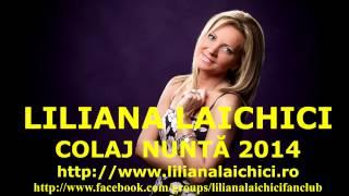 LILIANA LAICHICI - COLAJ NUNTĂ 2014