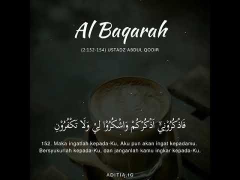 Surah Al Surah Al Baqarah 2 152 154 Oleh Ustadz Abdul Qodir