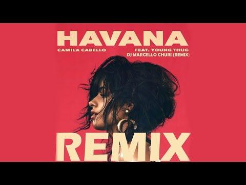 Camila Cabello - Havana ft. Young Thug (DJ...