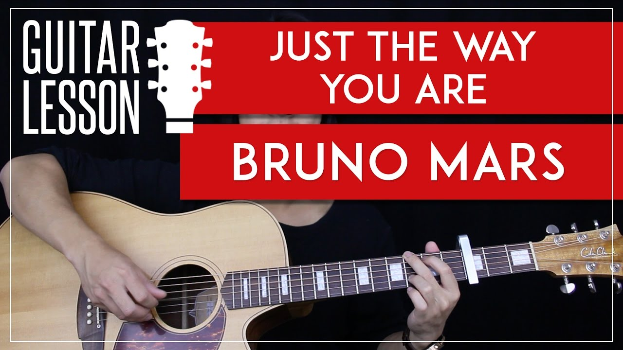 Just The Way You Are Guitar Tutorial Bruno Mars Guitar Lesson