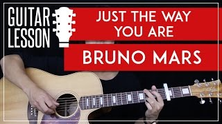 Just The Way You Are Guitar Tutorial - Bruno Mars Guitar Lesson  🎸|Easy Fingerpicking + Chords|