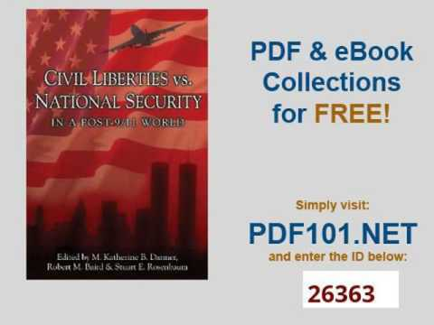 Civil Liberties Vs  National Security In A Post 9 11 World Contemporary Issues