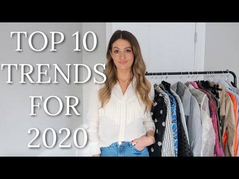 2020 TRENDS | TOP 10 WEARABLE FASHION TRENDS & HOW TO STYLE THEM