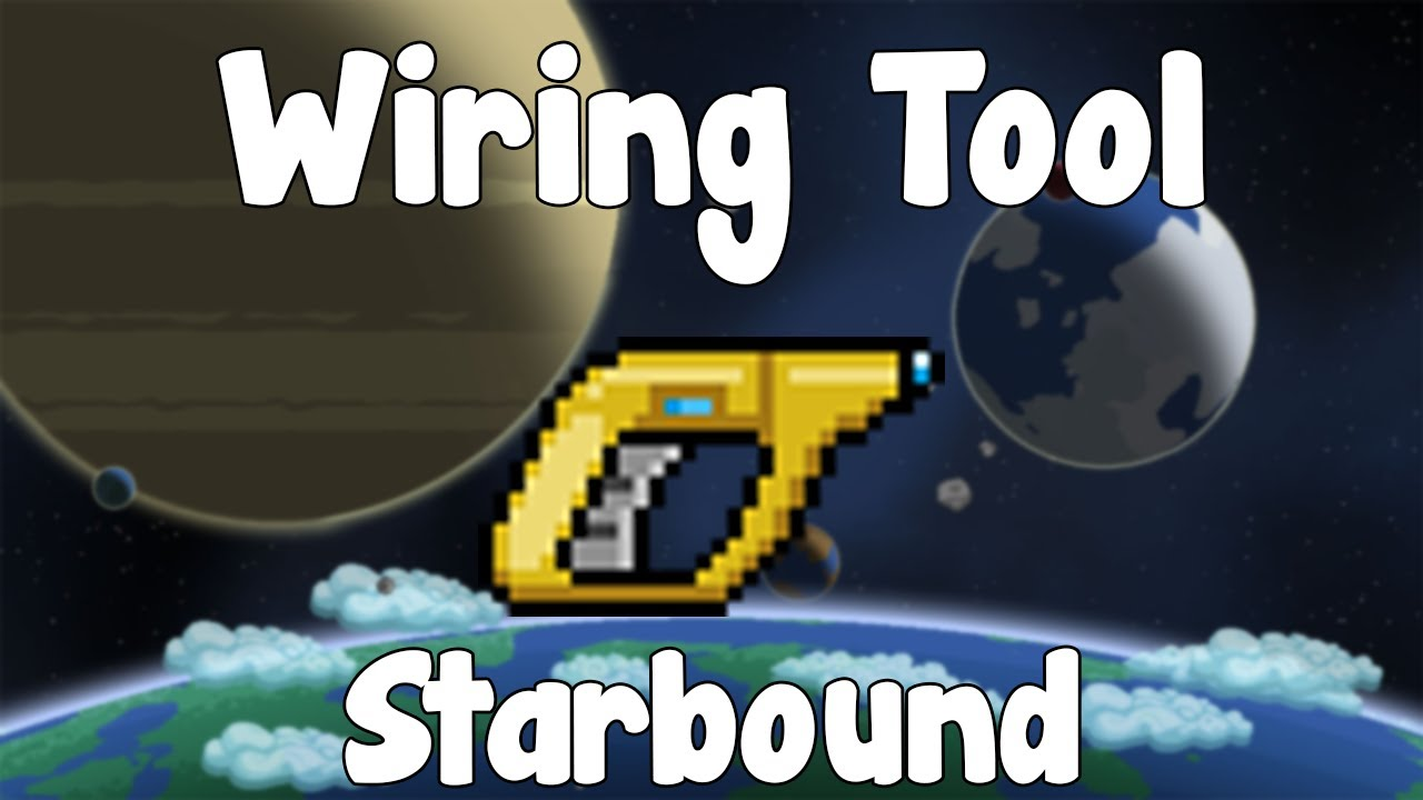 wiring tool starbound guide gullofdoom guide tutorial beta rh youtube com Wire Twisting Tool Cable Crimper Tool