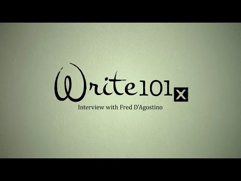 UQx WRITEx101x 1.5.1.1 Interview with Fred D'Agostino