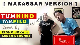 Tum Hi Ho [ versi Makassar ] Tam Pi Lo - RJ ft. Ardan Dangnga
