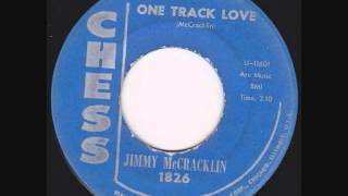 Jimmy McCracklin - One Track Love