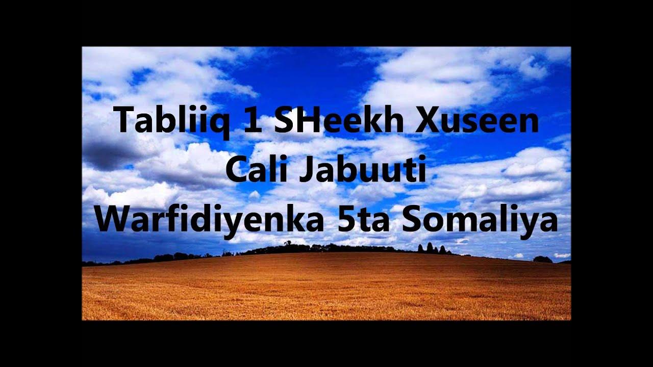 Download Tabliiq 1 SHeekh Xuseen Cali Jabuuti Warfidiyeenka shantasoomaaliya