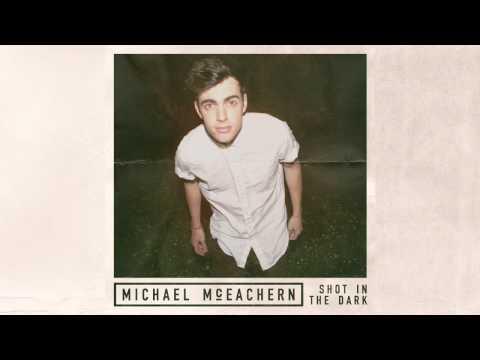 Shot In The Dark - Michael McEachern