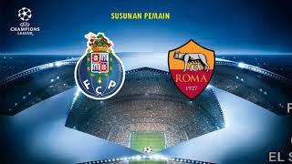 VIDEO - UEFA Champions League, Live Streaming FC Porto vs AS Roma