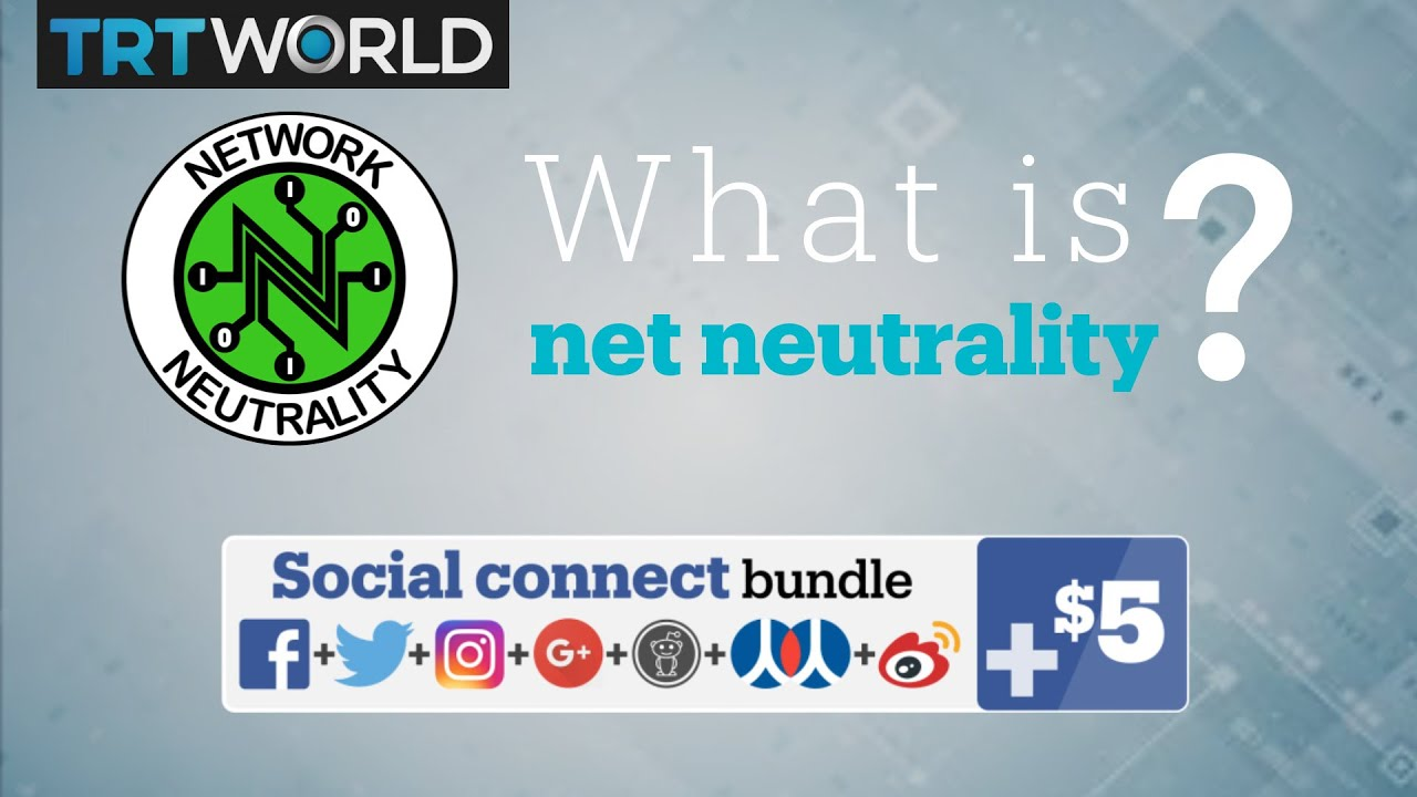 the end of net neutrality what it means youtube