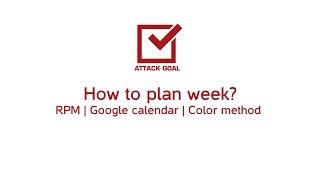 How to plan week RPM Google calendar color method