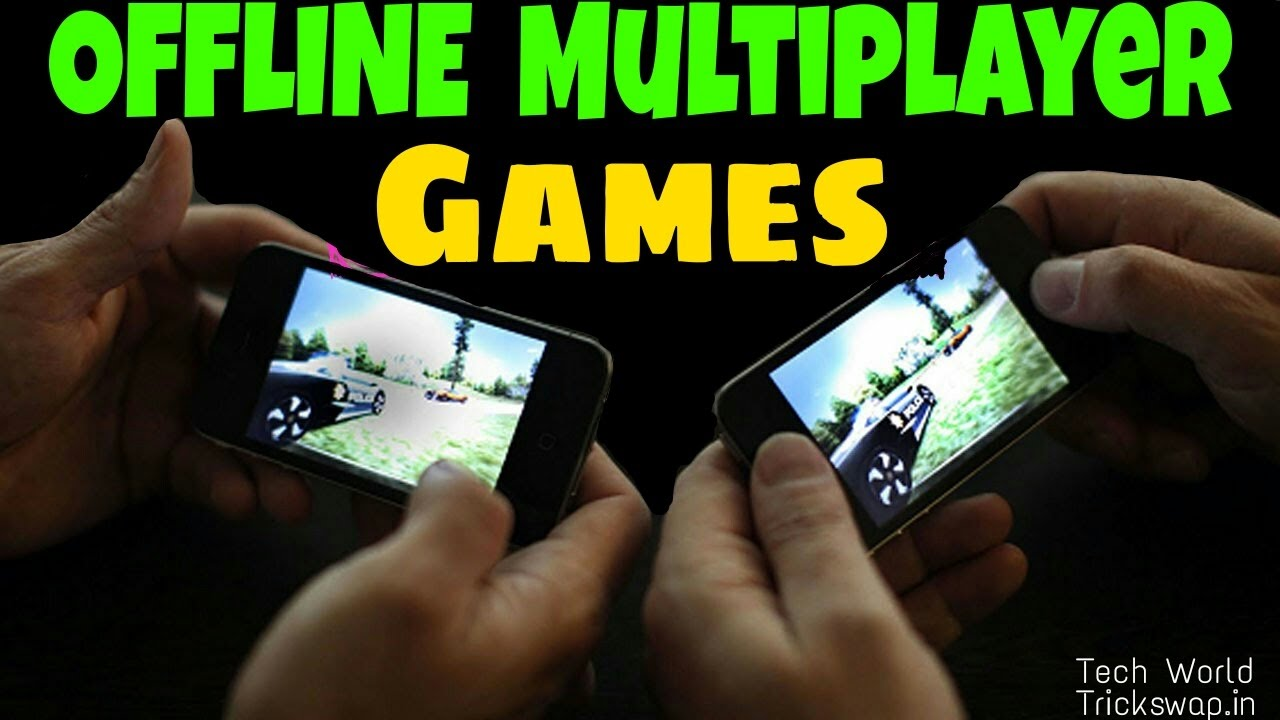 Top 10 Best Offline Multiplayer Games On Android Via Wifi