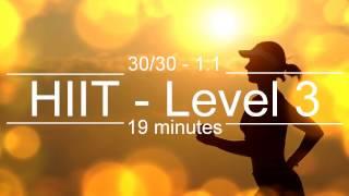 HIIT Music Track – Level 3 – 30/30, 19mins – PLUS VOICE PROMPTS