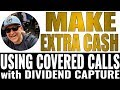 Covered Call Training - How to Capture the Dividend for increased INCOME