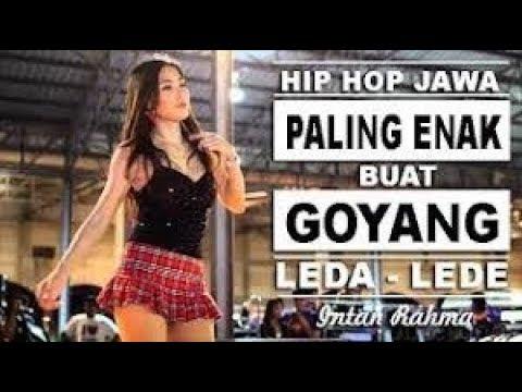 HIP HOP Jawa Paling Enak Buat Goyang -  LEDA LEDE - Intan Rahma Official Video Klip