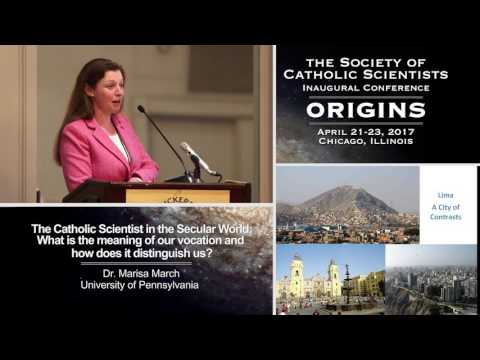 The Catholic Scientist in the Secular World