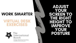 Adjust your screen to the right height to improve your posture