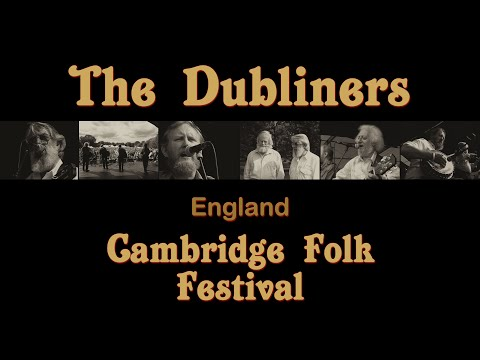 The Dubliners - Live In Concert (Cambridge Folk Festival)