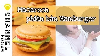 Hamburger ngọt? Đây chính là bánh Macaroon đó!