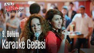 Karaoke gecesi - Acil Aşk Aranıyor 9. Bölüm