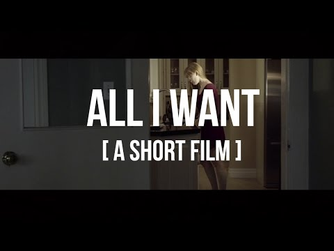 All I Want - Kodaline [a short film]