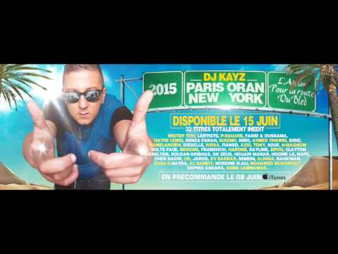 2009 KAYZ TÉLÉCHARGER NEW DJ YORK ORAN PARIS