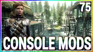 5 BRAND NEW Console Mods 75 - Skyrim Special Edition (Xbox One/PC)