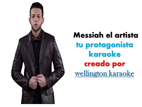 messiah - tu protagonista karaoke
