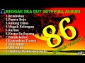 Dangdut Ska Reggae Gedruk86 Version 2019 Rembulan Anisa Salma Full Album mp3