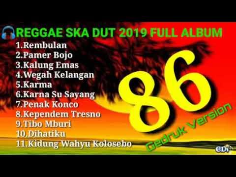 Dangdut Ska Reggae Gedruk86 Version 2019 Rembulan Anisa Salma Full Album