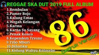 Download lagu Dangdut Ska Reggae Gedruk86 Version 2019 Rembulan Anisa Salma Full Album mp3