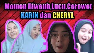 Download MOMEN RIWEUH,LUCU!!!KARIN DAN CHERYL||