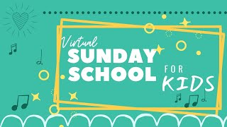 Sunday School Video 4-18-21