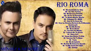 RIO ROMA💕 20 GRANDES EXITOS ( YouTube Videos