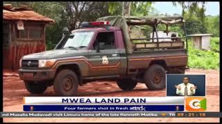 Video: Four farmers shot in fresh Mwea land tussle