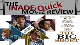 The Big Short - InadeQuick Review