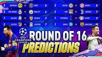 UCL ROUND OF 16 PREDICTIONS 😱| 🏆UEFA CHAMPIONS LEAGUE 2019/2020 | GOALS & HIGHLIGTHS 100% ACCURATE