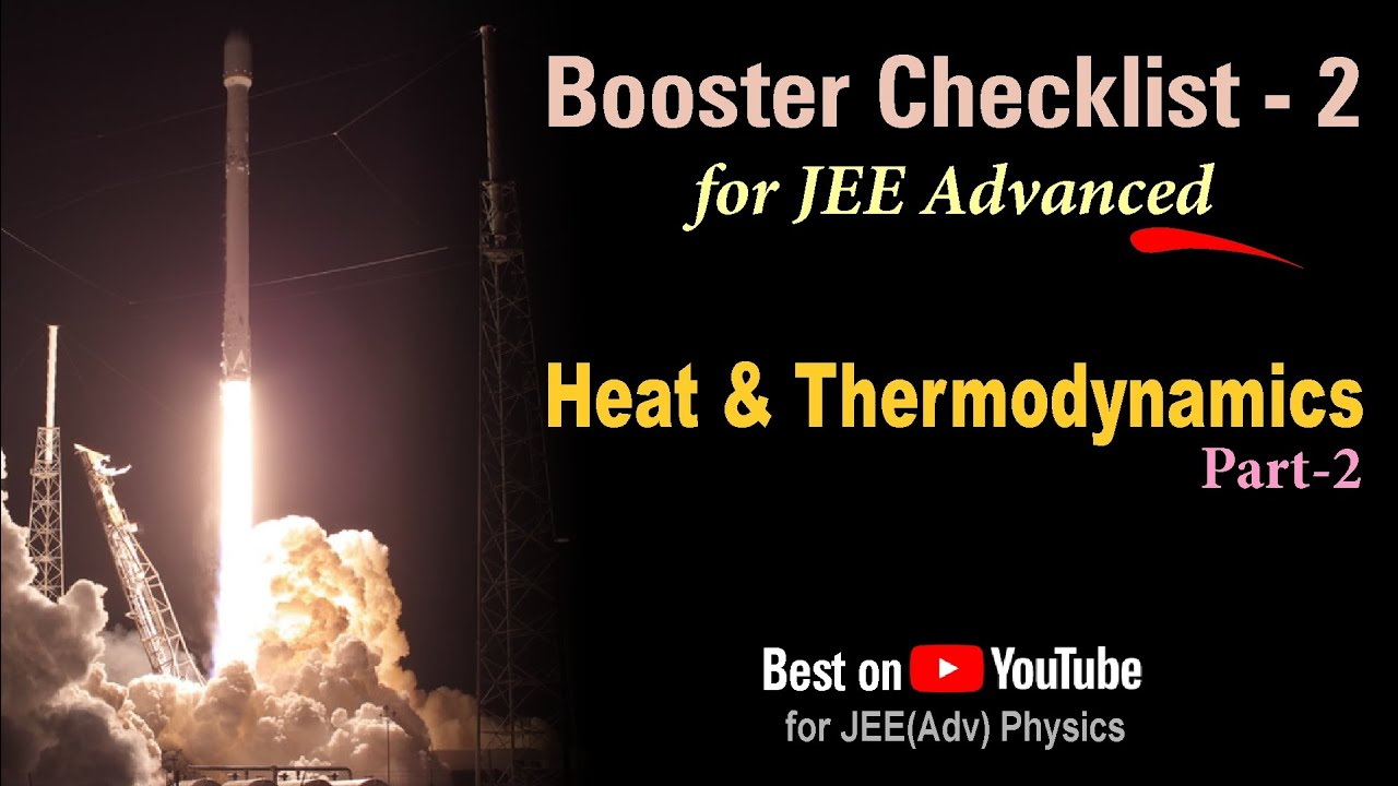Heat & Thermodynamics (Part-2) for JEE Advanced 2021 | Booster Checklist 2