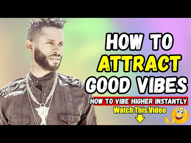 How to VIBE higher INSTANTLY - LAW of ATTRACTION 2019