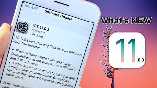 iOS 11.0.3 is out here's What's New