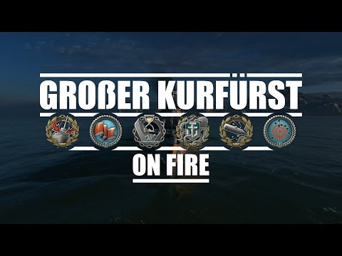 World Of Warships - Großer Kurfürst On Fire